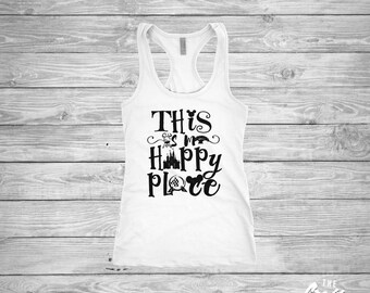This Is My Happy Place shirt - Magic Kingdom - Epcot - Animal Kingdom - Hollywood Studios - Disney - Ladies