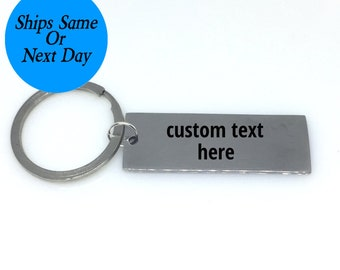Custom Text Keychain, Custom Engraved Keychain, Engraved Keychain, Custom Keychain, Customized Keychain, Choose Your Text, Gift for Him