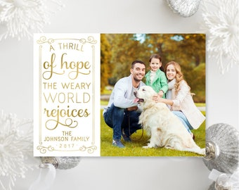 Printable OR Printed Photo Christmas Cards - A Thrill of Hope the Weary World Rejoices - Faux Gold Foil Picture Holiday Cards 027 P1