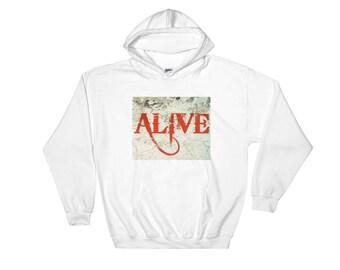 Alive! Hooded Sweatshirt