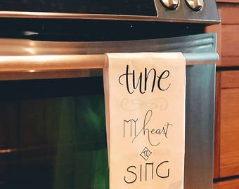 Hymn Tea Towel, Come Thou Fount, Christian Dish Towel, Tune my Heart, Sing Thy Grace, Lutheran gift, Hand-lettered, Hostess gift,