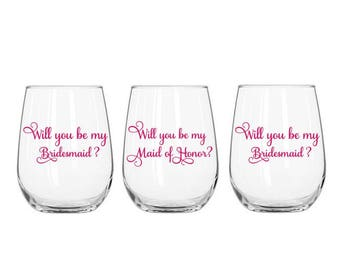 Will You be My Bridesmaid, Will You be My Maid of Honor, Bridesmaid Proposal Gift, Wedding Party Gifts, Wedding Decals, Proposal Decal