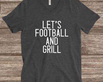 Let's Football & Grill Unisex V-neck T-shirt - Cute Football Shirt - Men's Football Shirt - Funny Football T-shirts