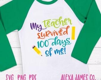 100 Days of School SVG, My teacher survived svg, Schools SVG, 100 Days svg, Teacher svg, Teach svg, Print Cut File,  Cricut, svg png pdf