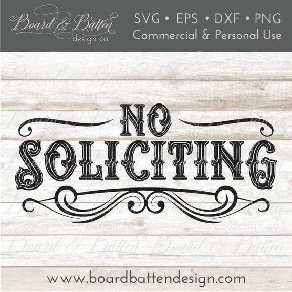 No soliciting svg file vintage svg file vintage sign svg no soliciting svg file vintage svg file vintage sign svg svg files for cricut home decor svg cutting files for silhouette png eps dxf fandeluxe Gallery