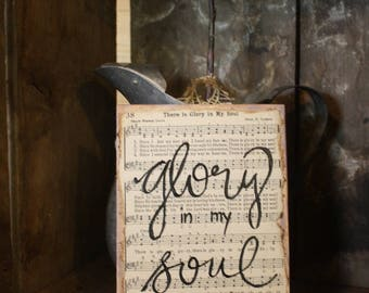 There is Glory in My Soul - Hymn Board - Vintage Hymn Pages - Old Hymnal - Handpainted Sign - Burlap Hanger