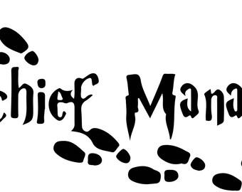 Mischief Managed Vinyl