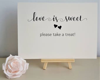 A5 Wedding Sign - Love is Sweet Please Take A Treat - Ivory Cream / White / Kraft