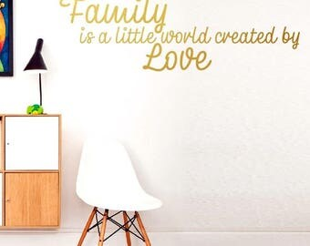 Family is a little world created by love - Smile Love Life Wall stickers, Inspirational quote wall decal wall decor vinyl stickers Art