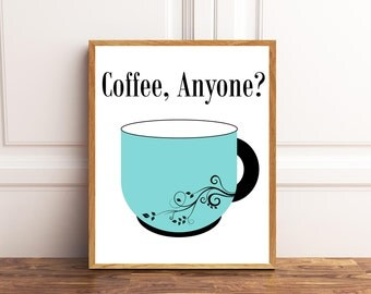 Coffee Anyone? Coffee Art Print, Coffee Wall Art