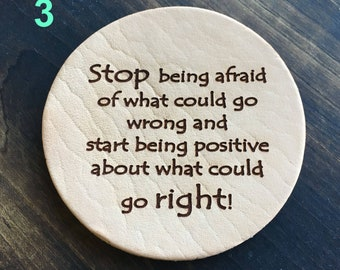 Stop Being Afraid - Inspirational Quotes Leather Coasters