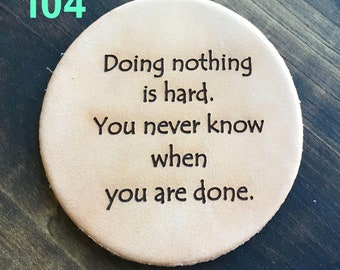 Doing Nothing - Funny Leather Coasters