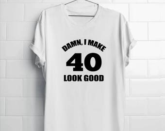 moms 40th| dads 40th| friends 40th| 40th birthday gifts| 40th Birthday| husbands 40th| wifes 40th| gifts 40th birthday| make 40 look good
