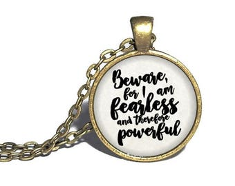 Mary Shelly, 'Beware For I Am Fearless, And Therefore Powerful', Frankenstein Quote Necklace, Literary Keychain, Keyring, Bracelet, Ring
