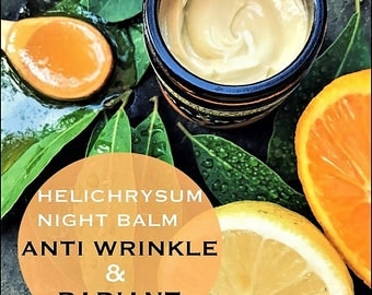 HELICHRYSUM face cream~RADIANT & ANTIWRINKLE~night balm~organic night cream~antiaging cream~moisturizing cream~brightening cream~facial care