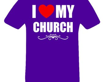 I Love My Church shirt