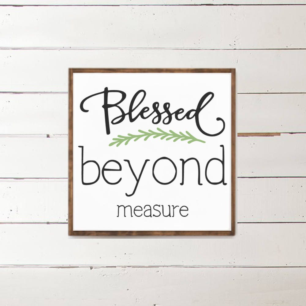 Blessed beyond measure wood sign home decor scripture for Best home decor gifts