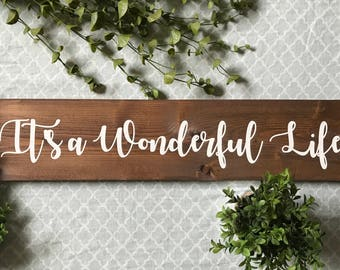 It's a Wonderful Life Sign, It's a Wonderful Life Wood Sign, It's a Wonderful Life Wooden Sign, Christmas Signs, Rustic Christmas Signs
