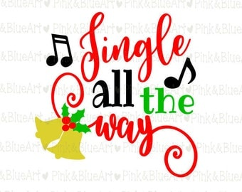 Jingle all the way Christmas SVG Clipart Cut Files Silhouette Cameo Svg for Cricut and Vinyl File cutting Digital cuts file DXF Png Pdf Eps