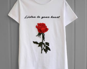 Womens white t-shirt Slim fit Embroidered red rose Shirt print Listen to your heart Gift for her Floral tee shirt