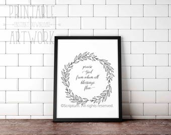 Downloadable Prints | Praise God From Whom All Blessings Flow | Doxology Hymn | Christian Floral | Printable Quotes | Instant Artwork