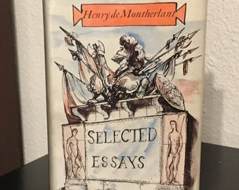 Selected Essays - by Henry de Montherlant