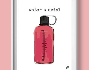 punny wall art, college student gifts, gifts for hikers, water bottle art, gifts for outdoorsy, outdoors print, nature gifts, witty wall art