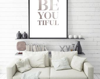 Printable Poster, Instant download, Be You Tiful, Beautiful, Beyoutiful, Gift for her, Typography, Be You Tiful Poster, Be You, Large size