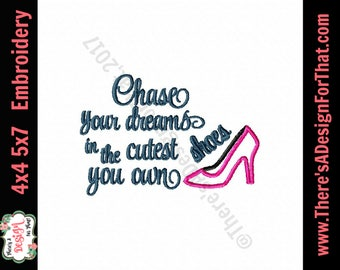 Chase your dreams embroidery design, cute shoes embroidery design, dreams embroidery design