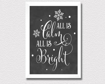 Printable Wall Art Print,All is calm all is bright,Chalkboard Christmas print decoration,Typographic print,instant digital download wall art