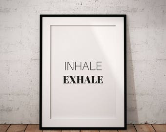 Inhale Exhale Printable, Inhale Exhale Digital Print, Instant Download, Inspirational Quote, Instant Print, Minimal Decor, Minimal Wall Art