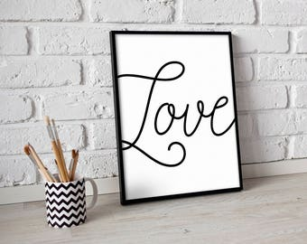 Love downloadable print, printable wall art,  nursery decor, black and white print, rustic home decor, black and white
