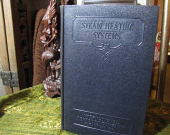 """Vintage """"Steam Heating Systems Parts 1 and 2"""" by the International Textbook Company of Scranton PA copyright 1937 #419B"""