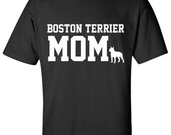 Boston Terrier Dog mom 100% Cotton Graphic Logo Tshirt