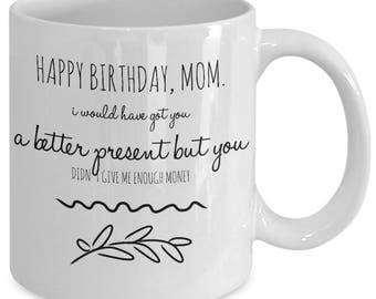 Mom Birthday Gift - Gift From Kids - Mom From Children - Funny Mug For Mom - From Son From Daughter - White Ceramic Tea Coffee Cup 11oz 15oz