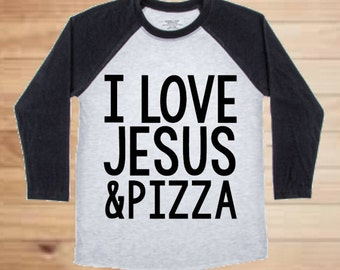I Love Jesus and Pizza Unisex Baseball Tee