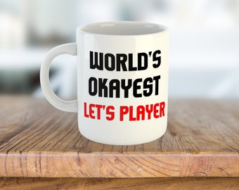 Let's Player Gamer Mug Gift - World's Okayest Let's Player - Coffee & Tea 11 Ounce Mug Gift for Him and Her Gamers YouTube Valentine's Day