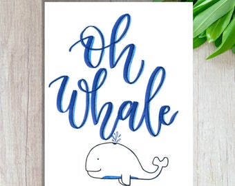 Oh Whale Wall Art | Printable Wall Art, Animal Wall Art, Whale Printable, pun wall art, Digital art, Oh whale picture, Instant Download Art