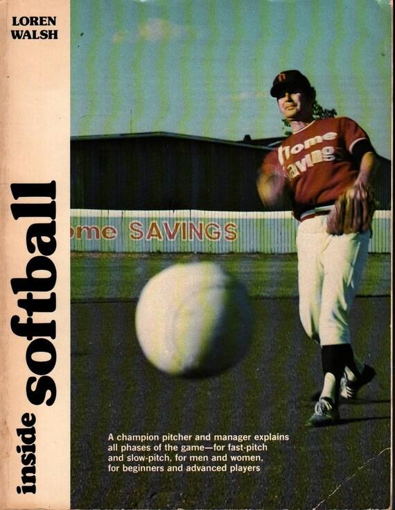 Inside Softball - Loren Walsh - Photographic Illustrations - 1977 - Vintage Sports Book