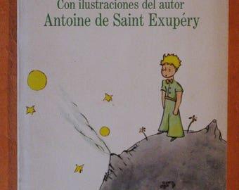 El Principito (The Little Prince in Spanish) by Antoine de Saint-Exupery