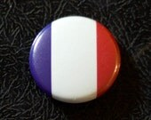 "1"" France flag button, country, pin, badge, pinback, Made in USA"