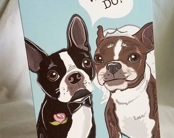 We Do Boston Terriers - Greeting Card