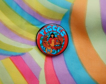 Pisces.. 1.5 Inch Button... 1.5 Inch Badge... 1.5 Inch Pin