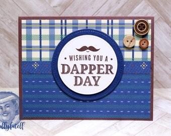 Wishing You a Dapper Day Handmade Greeting Card
