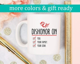 Disney, Disney Mug, Coffee Cup, Mulan Quote, Dishonor on Your Cow, Mushu Quote, Disney Gift, Disney Quote, Mulan Quote, Kids Mug, Funny Mugs