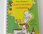 Cajun Country Cookbook Tony Chachere, Featuring Seafood and Wild Game Recipes Louisiana Cooking Recipe