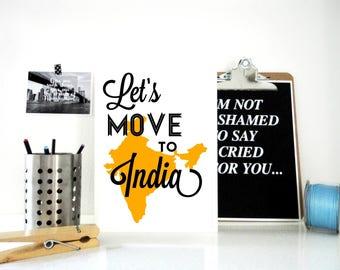 Lets Move to India Print, India Art Print, Travel Poster, India Poster, Yoga, Meditation, Diwali, Yoga Studio Art, Asian Art, Gift for Yogi
