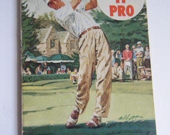 Play it Pro Golf from Beginner to Winner 1960 The Masthead Corp paperback golf tips