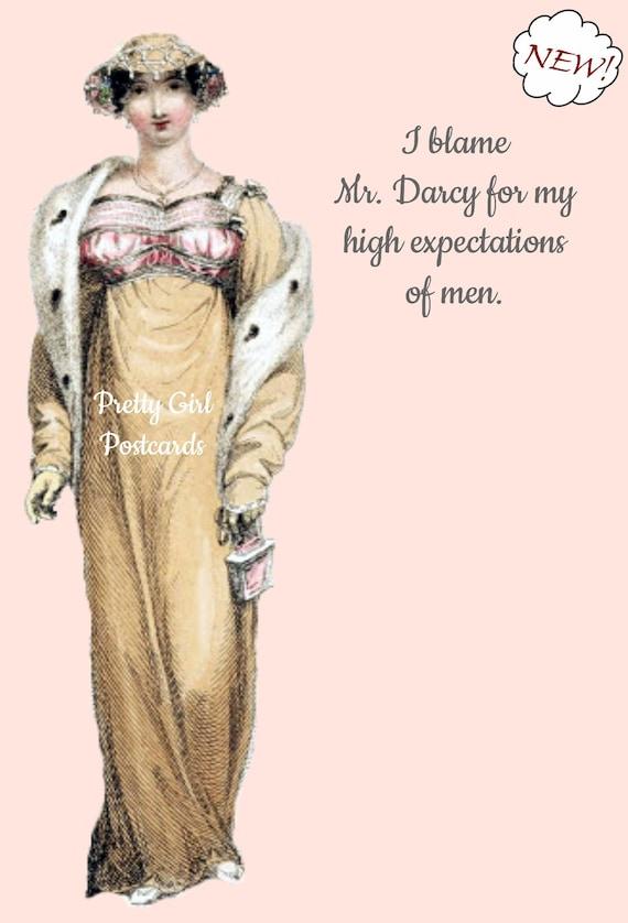 Jane Austen Card Funny Postcard Darcy Elizabeth Pride and Prejudice I Blame Mr. Darcy For My High Expectations Of Men Pretty Girl Postcards
