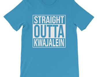 Straight Outta Kwajalein Shirt Kwajalein Atoll Marshall Islands Kwaj Island Life